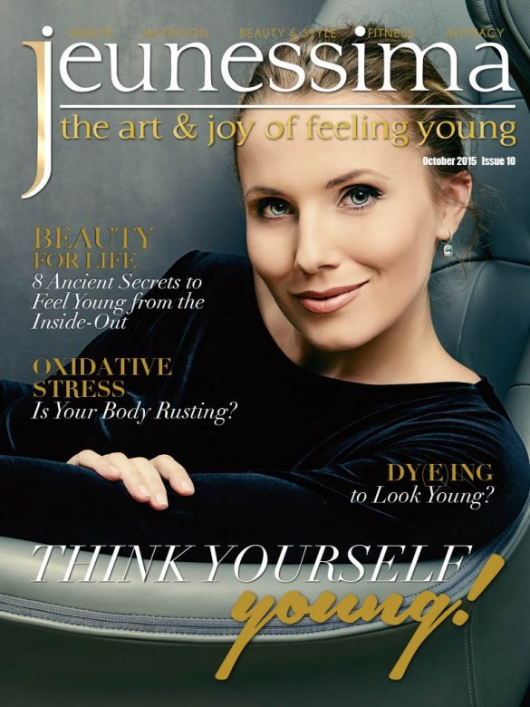Jeunessima Magazine Issue 10. The Lifestyle Magazine for busy Women over 40 who want to really enjoy Life ... every Day ... at any Age