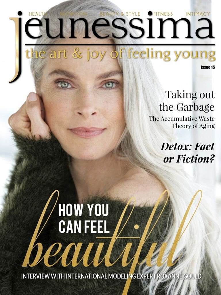 Jeunessima Magazine Issue 15. The Lifestyle Magazine for busy Women over 40 who want to really enjoy Life ... every Day ... at any Age
