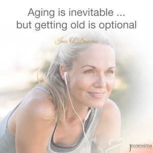 Aging is inevitable ... but getting old is optional - Ines O'Donovan