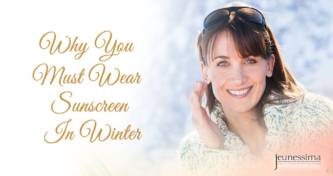Why You Must Wear Sunscreen in Winter